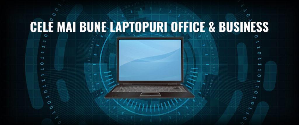 cele-mai-bune-laptopuri-office-business