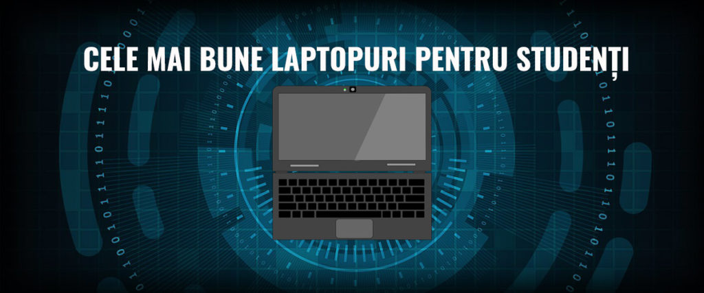cele-mai-bune-laptopuri-pentru-studenti-img